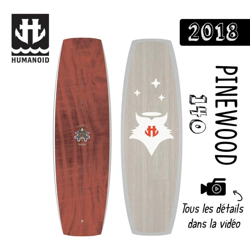 Planche de wakeboard Humanoid 2018 Pinewood 140 cm destockage