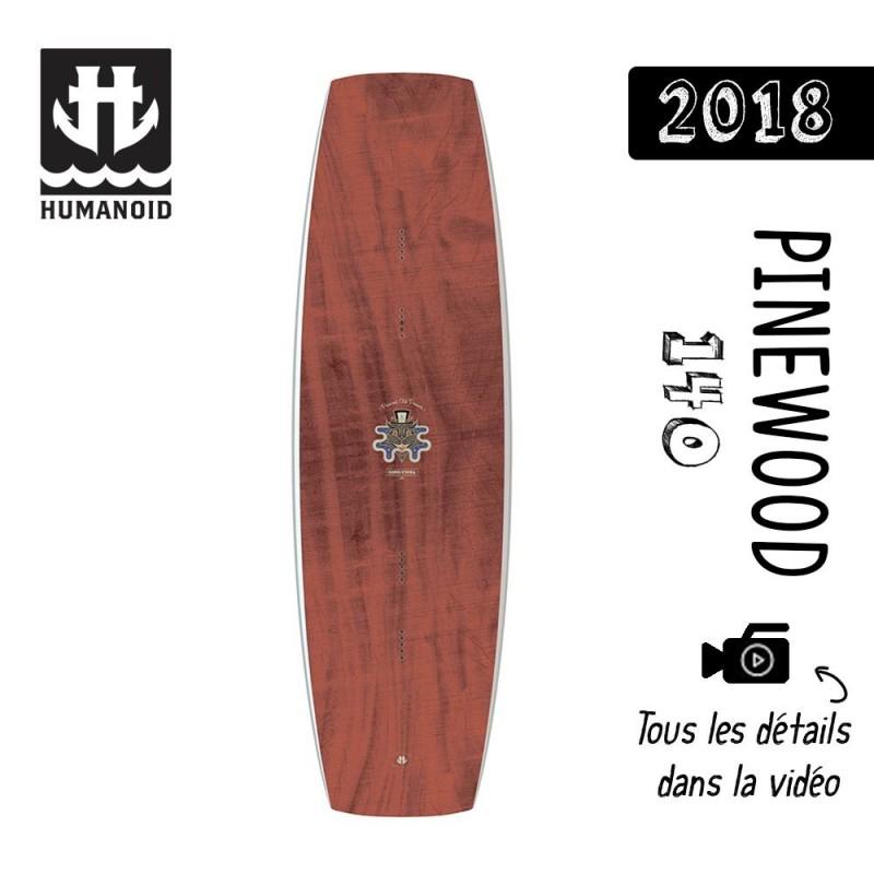 Planche de wakeboard Humanoid 2018 Pinewood 140 cm bon plan