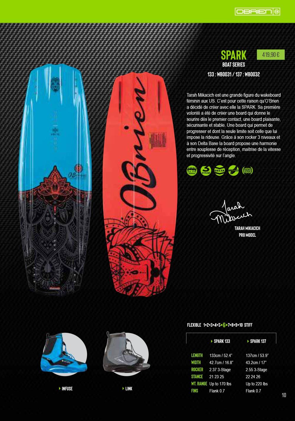 Retrouves le wakeboard spoark de chez Obrien